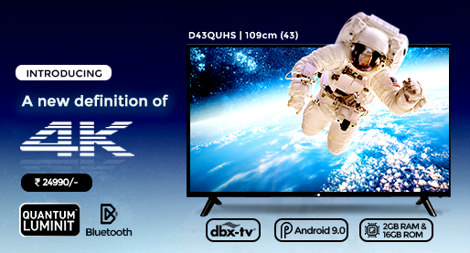 D43QUHS  - 43 Inch 4K Smart LED TV with Quantum Luminit