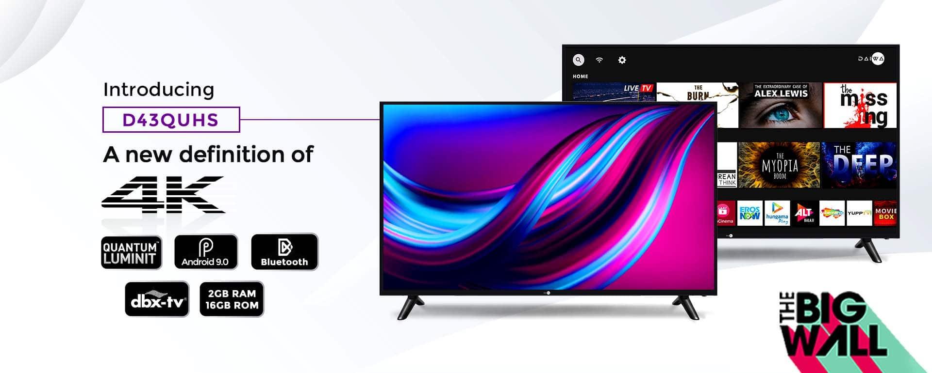 D43QUHS  - 43 Inch 4K Smart LED TV